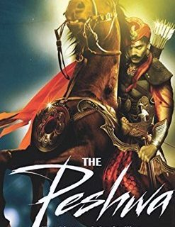 The Peshwa- The Lion and the Stallion