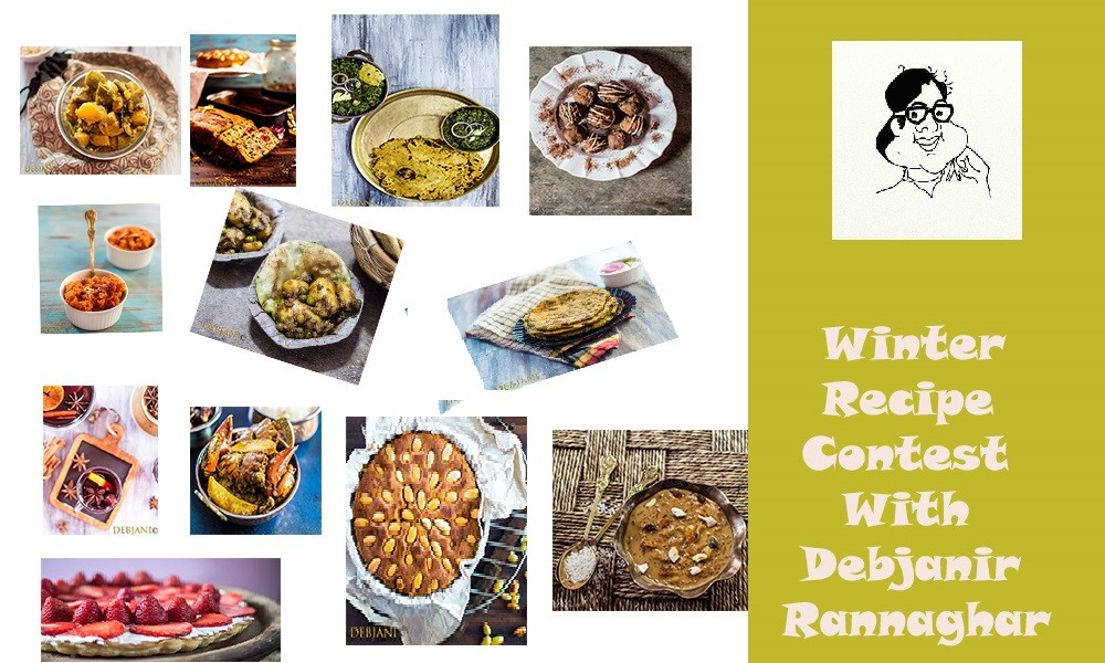 %Winter Recipe Contest with Debjanir Rannaghar