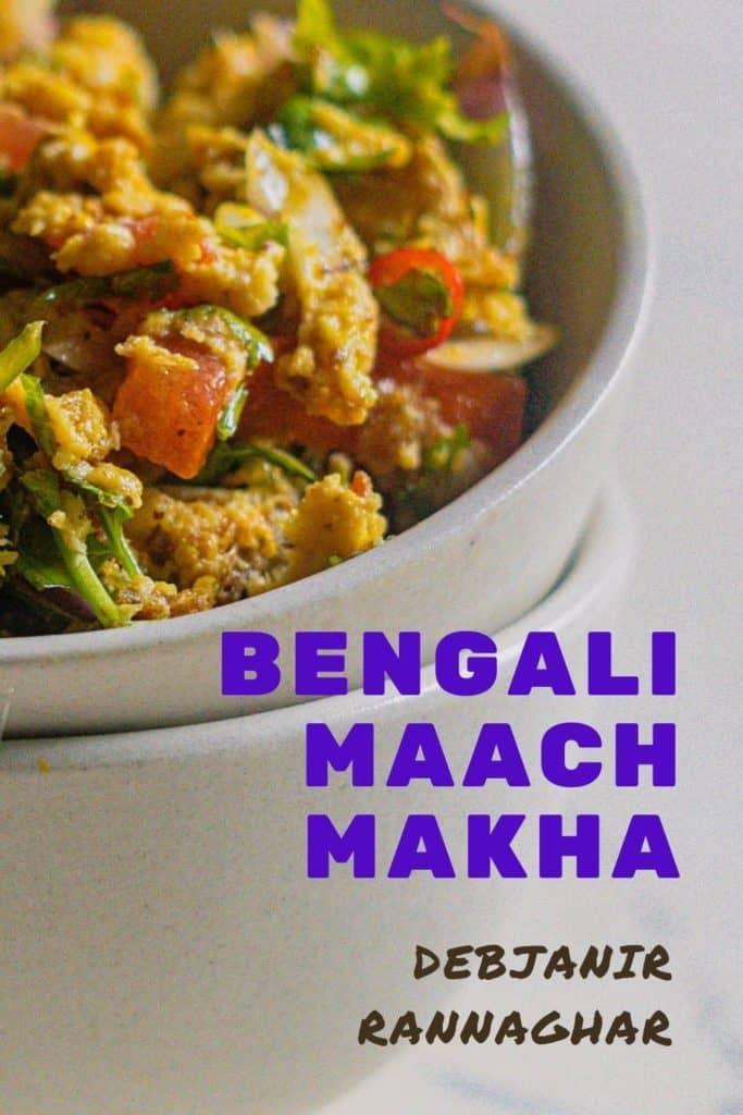 %Bengali Maach Makha Recipe Debjanir Rannaghar Pinterest